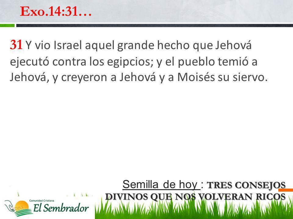 Exo.14:31…