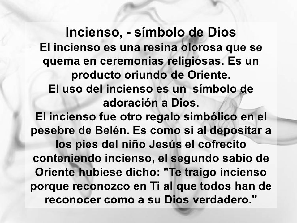Incienso, - símbolo de Dios