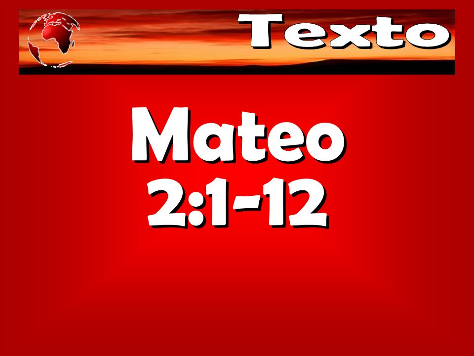Texto Mateo 2:1-12