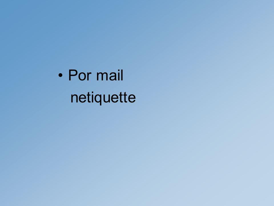 Por mail netiquette
