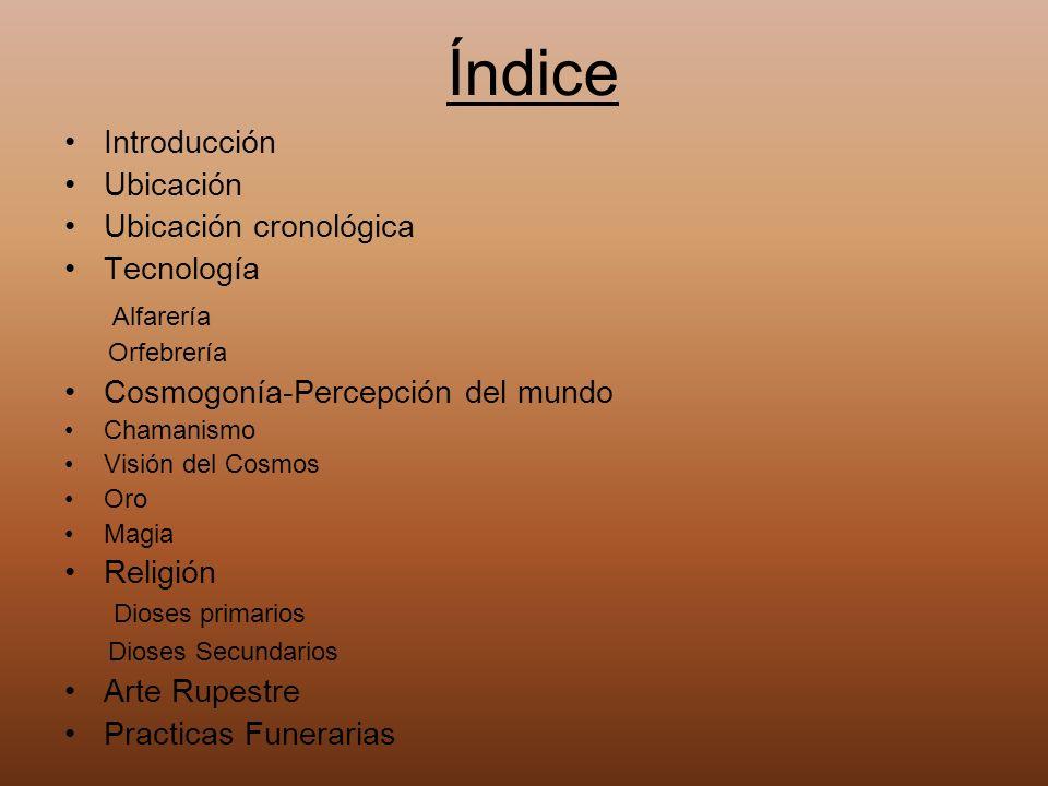 Índice Alfarería Introducción Ubicación Ubicación cronológica