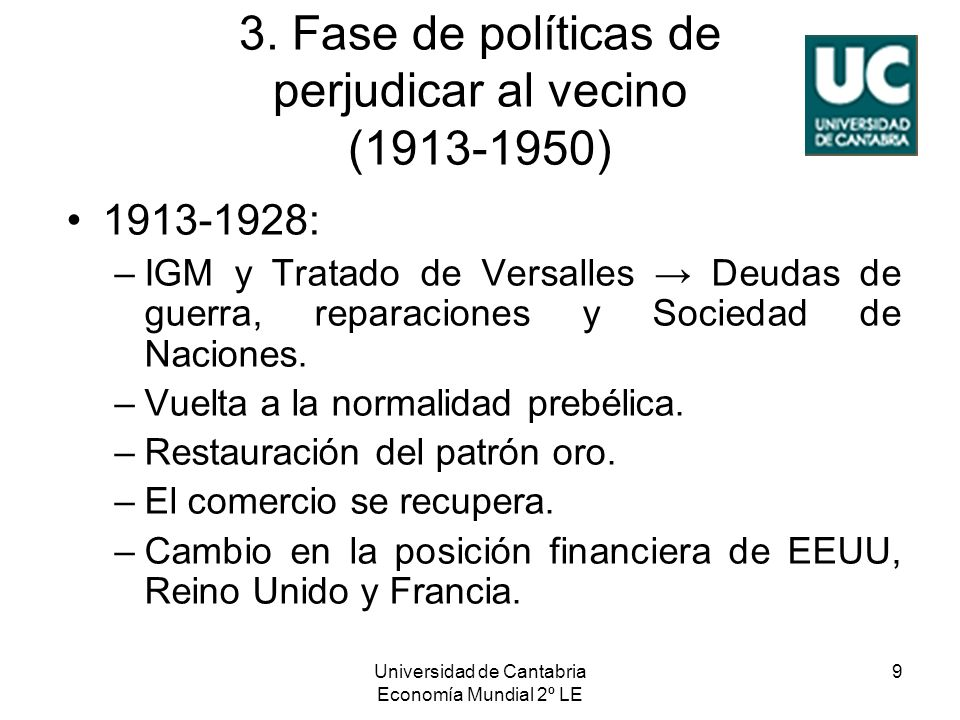3. Fase de políticas de perjudicar al vecino (1913-1950)