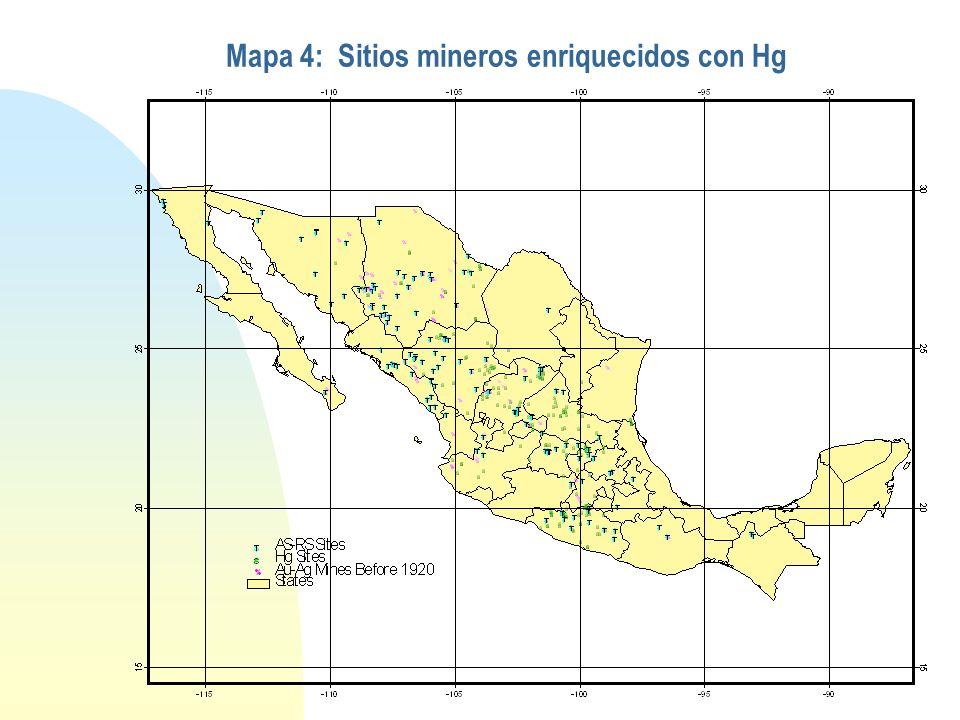 Mapa 4: Sitios mineros enriquecidos con Hg