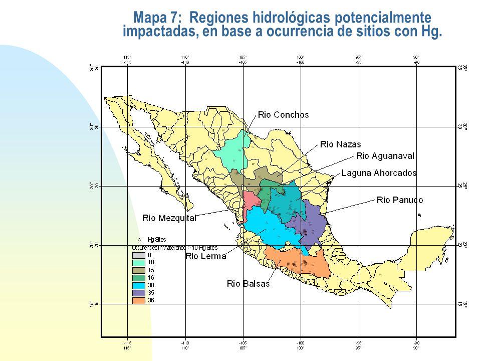 Mapa 7: Regiones hidrológicas potencialmente impactadas, en base a ocurrencia de sitios con Hg.