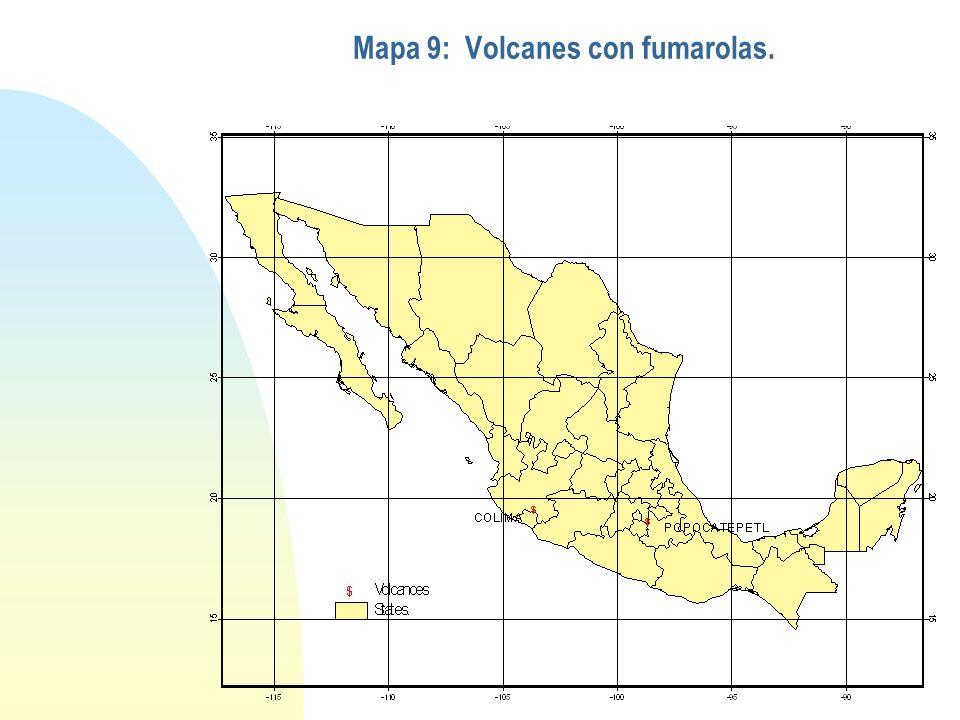 Mapa 9: Volcanes con fumarolas.