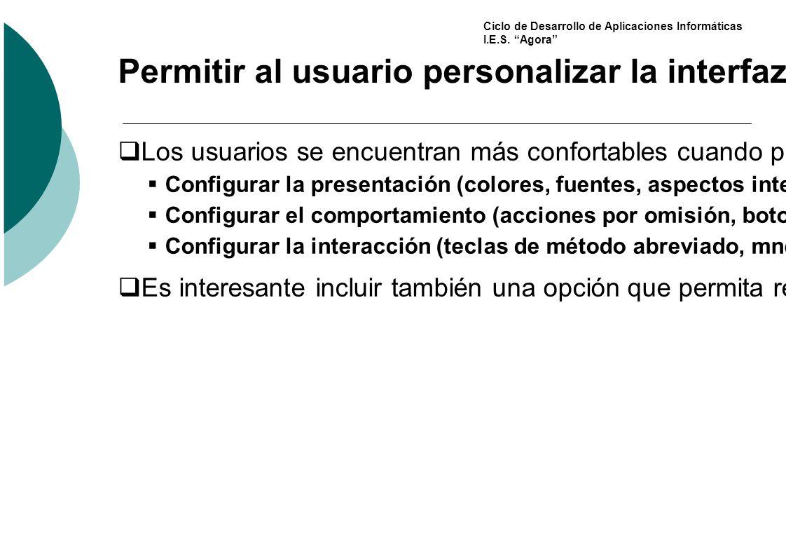 Permitir al usuario personalizar la interfaz