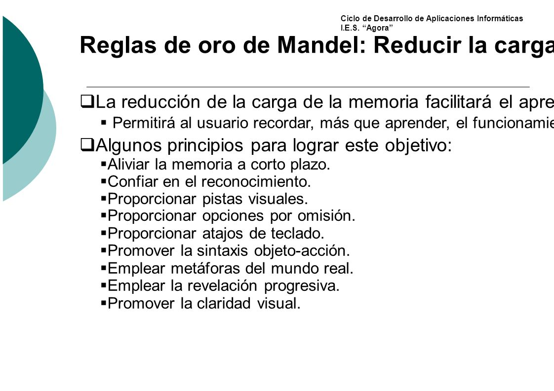 Reglas de oro de Mandel: Reducir la carga de Memoria
