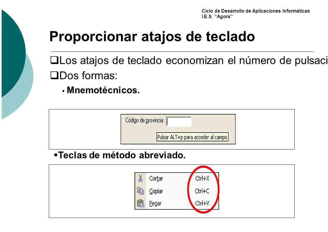 Proporcionar atajos de teclado