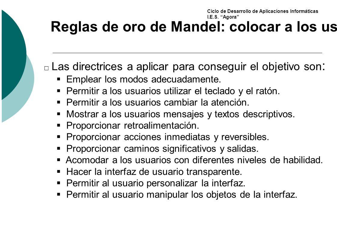 Reglas de oro de Mandel: colocar a los usuarios en el control de la interfaz