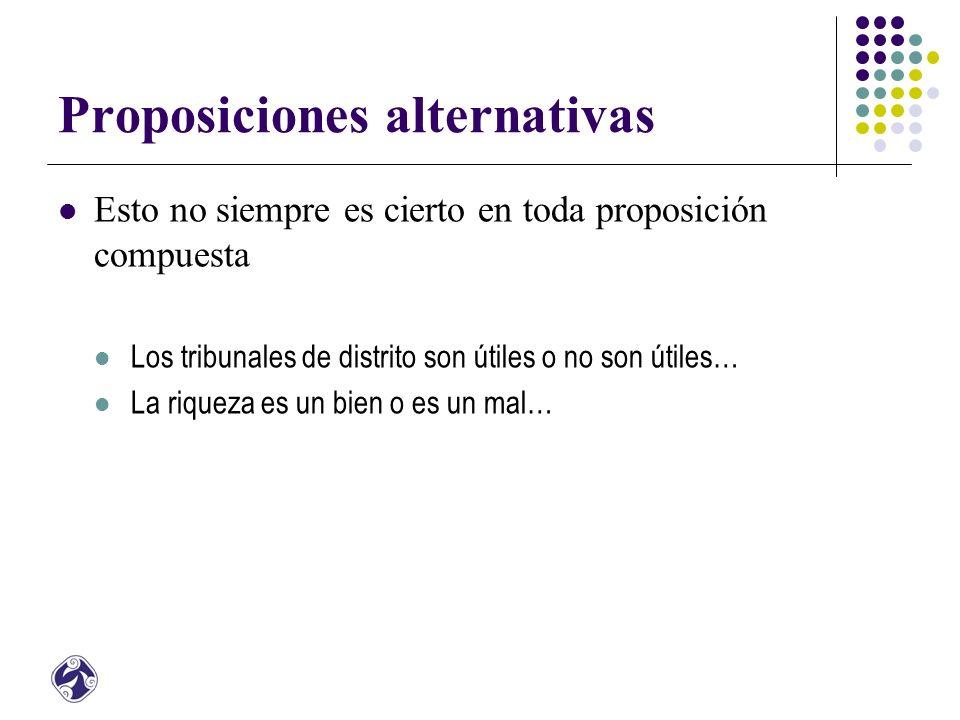 Proposiciones alternativas