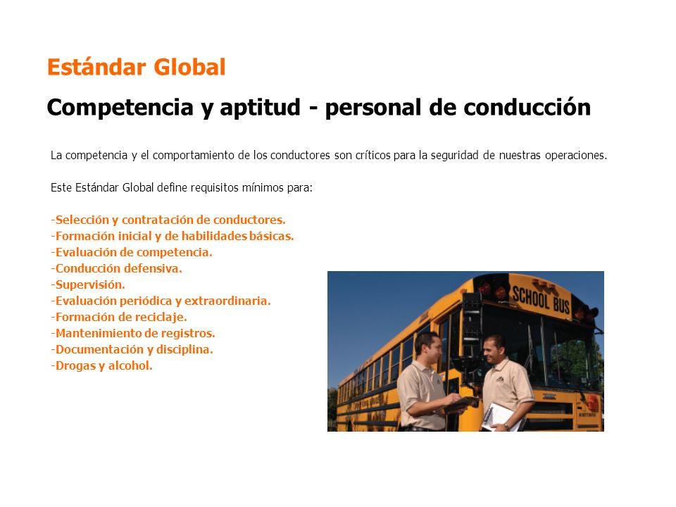 Estándar Global Competencia y aptitud - personal de conducción