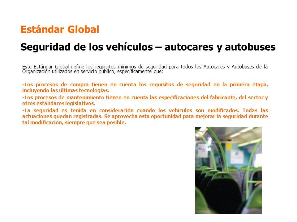 Estándar Global Seguridad de los vehículos – autocares y autobuses