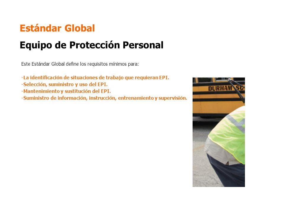 Estándar Global Equipo de Protección Personal
