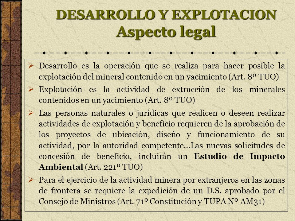 DESARROLLO Y EXPLOTACION Aspecto legal