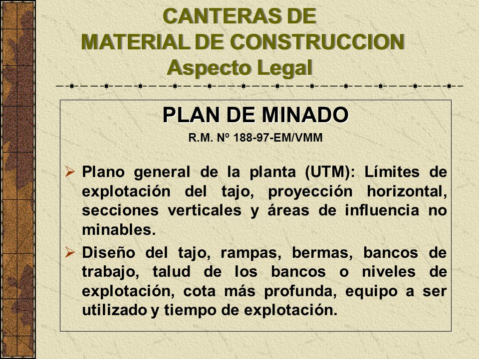 CANTERAS DE MATERIAL DE CONSTRUCCION Aspecto Legal
