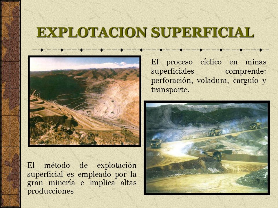 EXPLOTACION SUPERFICIAL
