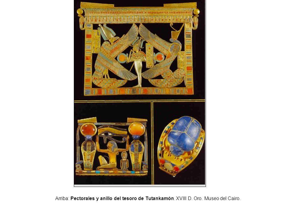 Arriba: Pectorales y anillo del tesoro de Tutankamón. XVIII D. Oro