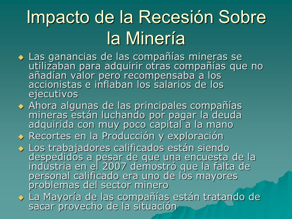 Impacto de la Recesión Sobre la Minería