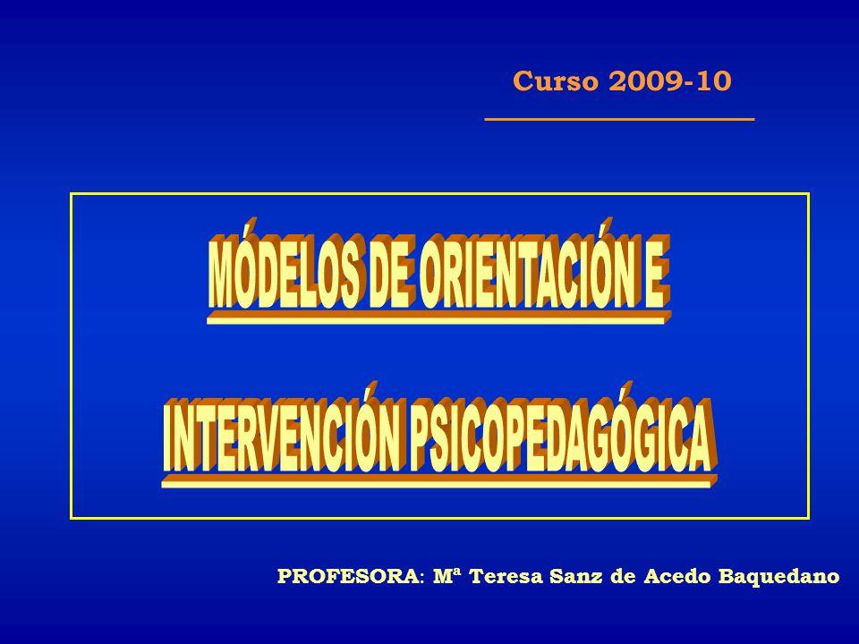 MÓDELOS DE ORIENTACIÓN E INTERVENCIÓN PSICOPEDAGÓGICA