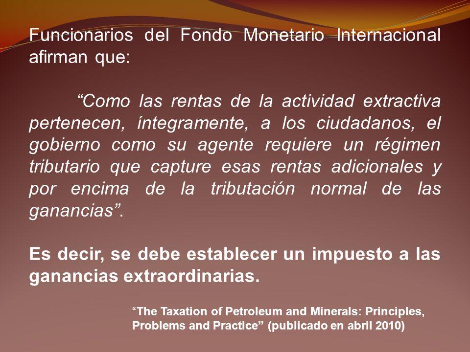 Funcionarios del Fondo Monetario Internacional afirman que: