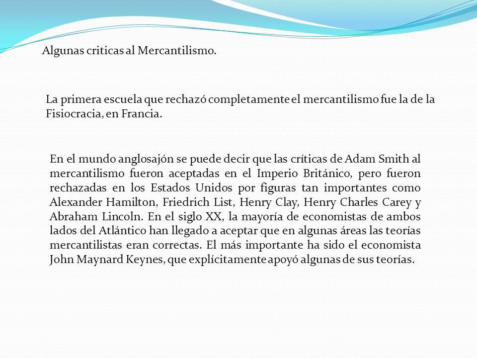 Algunas criticas al Mercantilismo.
