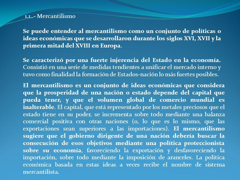 1.1..- Mercantilismo