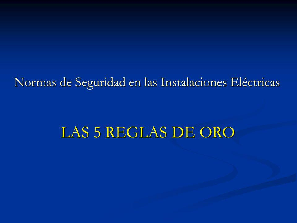 Normas de Seguridad en las Instalaciones Eléctricas