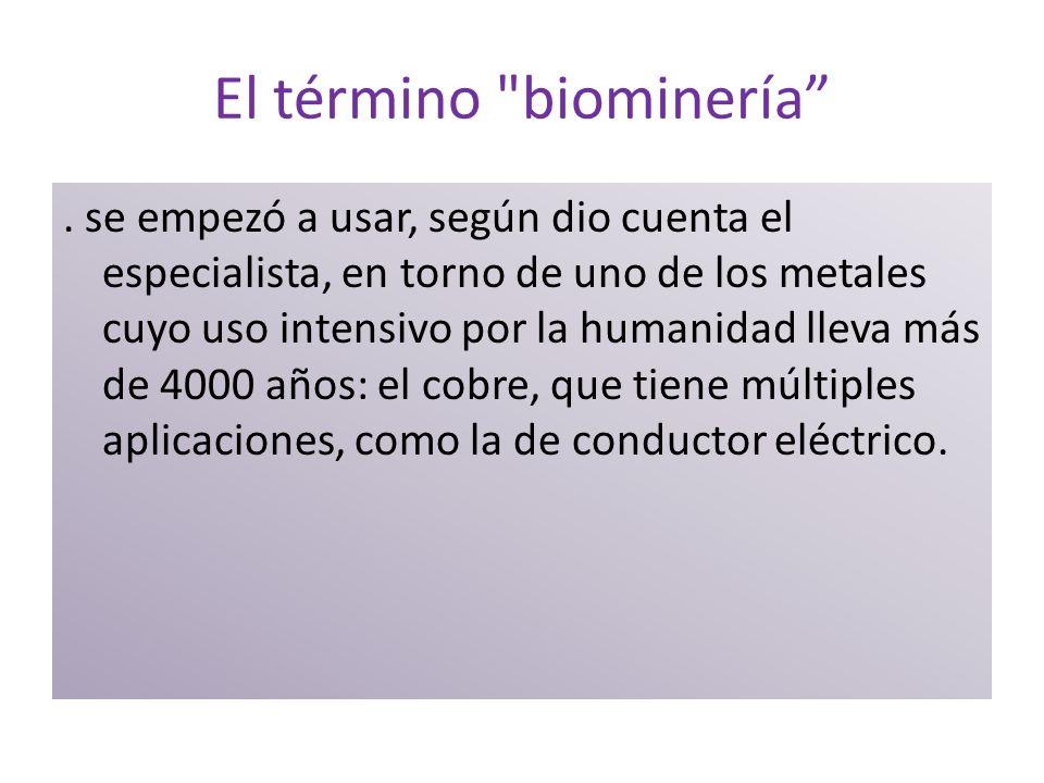 El término biominería