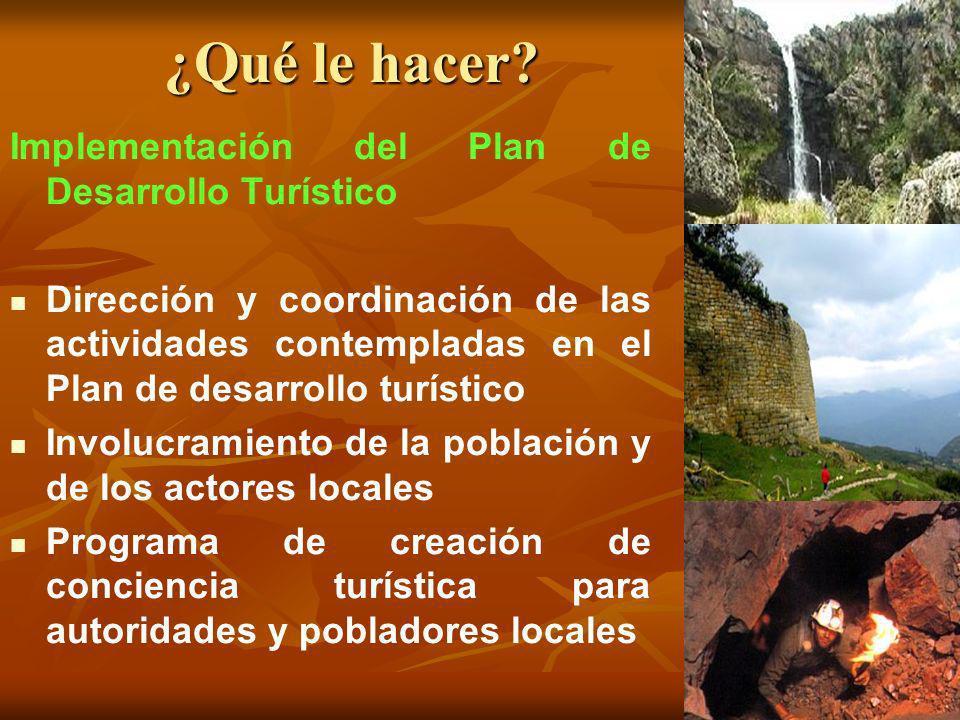 ¿Qué le hacer Implementación del Plan de Desarrollo Turístico