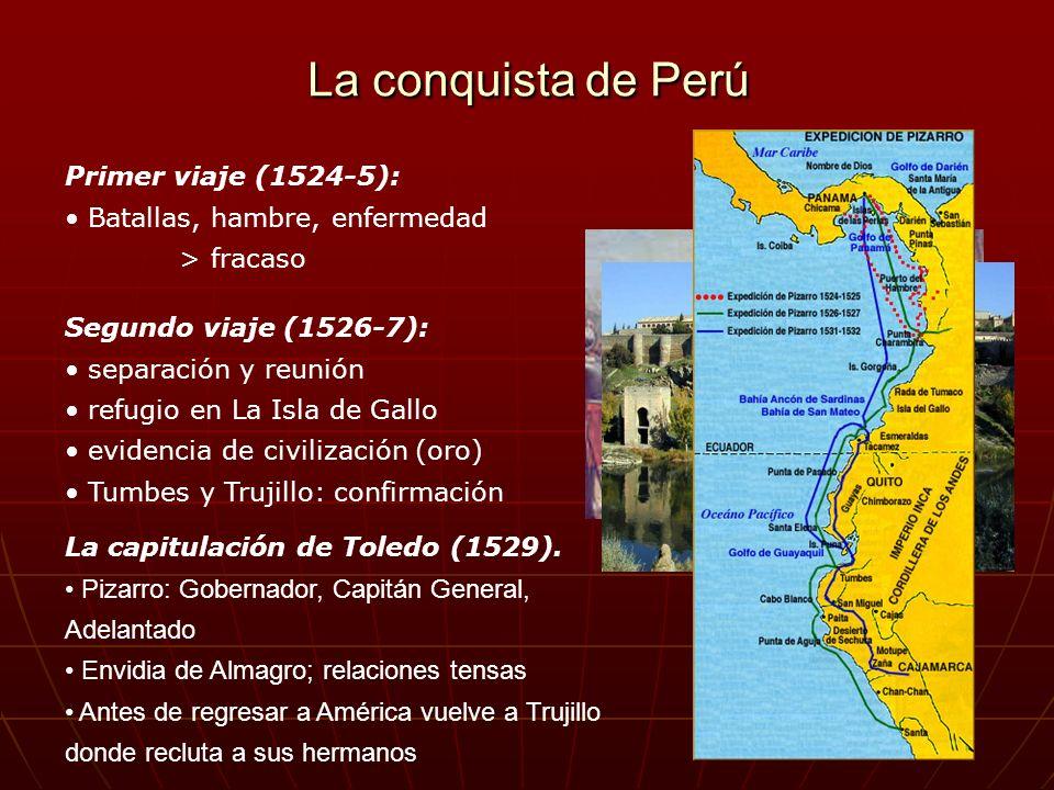 La conquista de Perú Primer viaje (1524-5):
