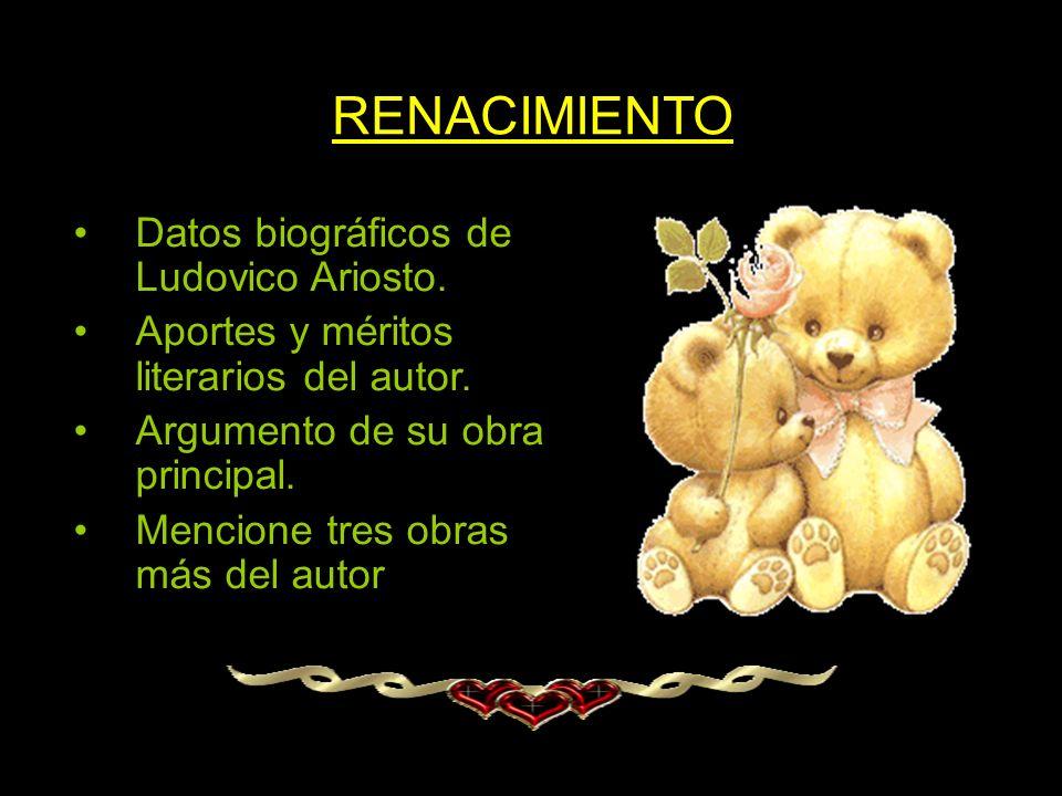 RENACIMIENTO Datos biográficos de Ludovico Ariosto.