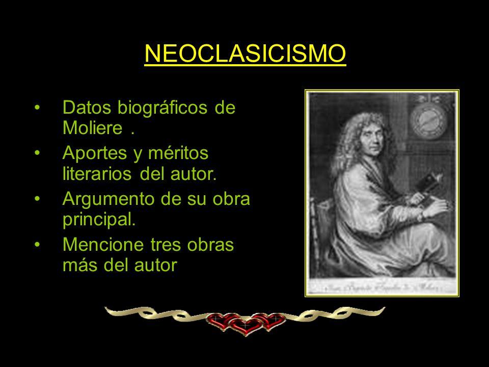 NEOCLASICISMO Datos biográficos de Moliere .