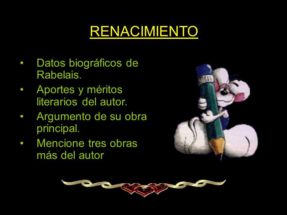 RENACIMIENTO Datos biográficos de Rabelais.