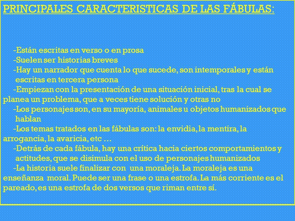 PRINCIPALES CARACTERISTICAS DE LAS FÁBULAS: