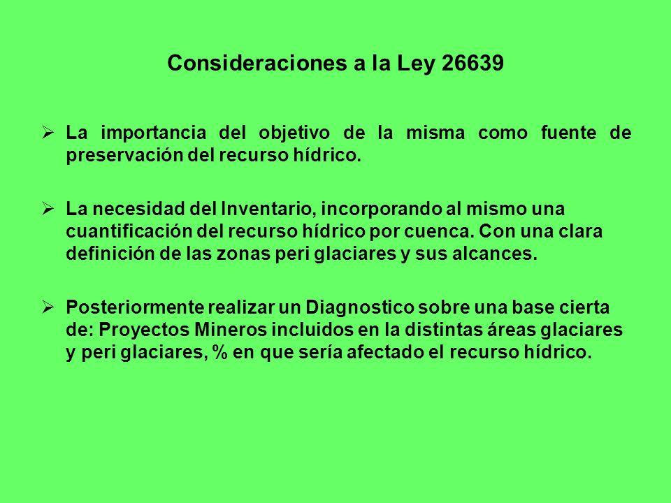 Consideraciones a la Ley 26639