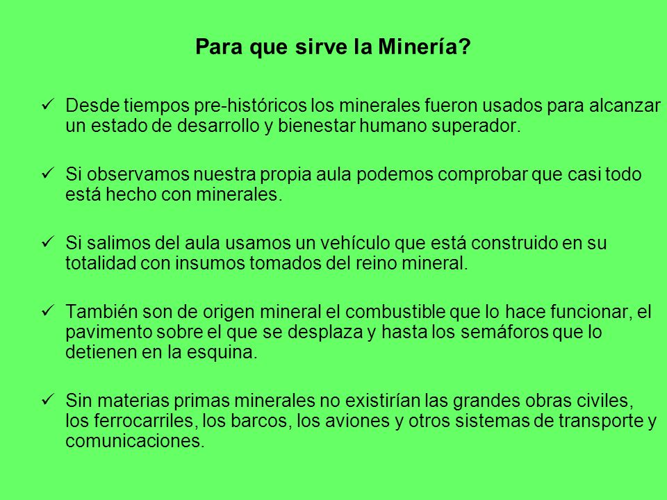Para que sirve la Minería