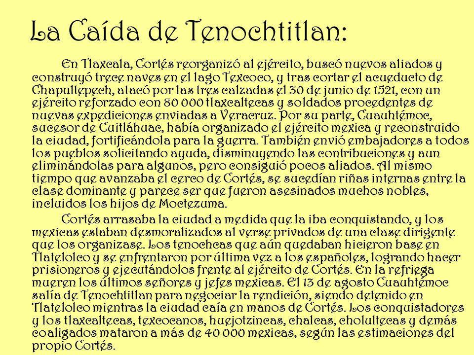 La Caída de Tenochtitlan: