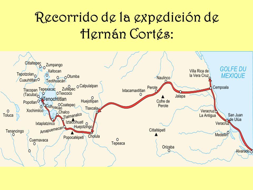 Recorrido de la expedición de Hernán Cortés: