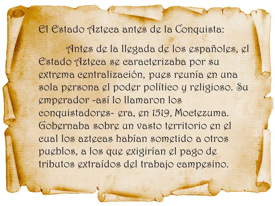 El Estado Azteca antes de la Conquista: