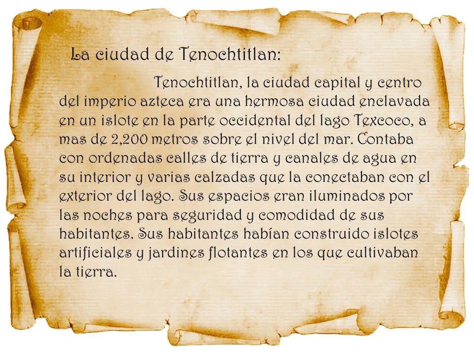 La ciudad de Tenochtitlan: