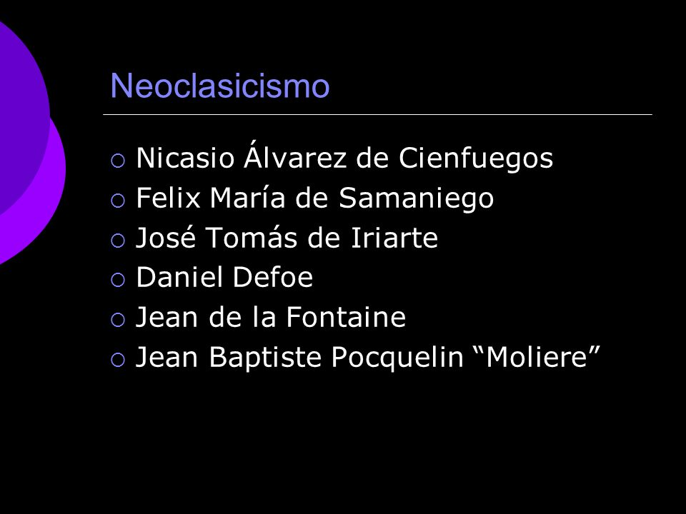 Neoclasicismo Nicasio Álvarez de Cienfuegos Felix María de Samaniego
