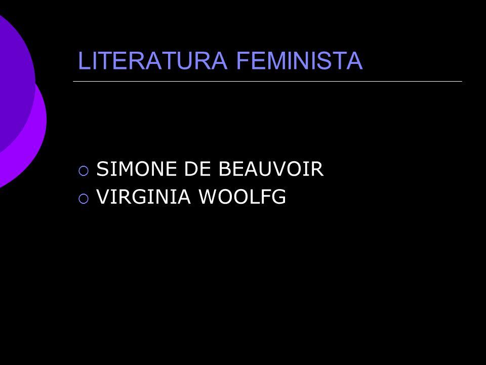 LITERATURA FEMINISTA SIMONE DE BEAUVOIR VIRGINIA WOOLFG