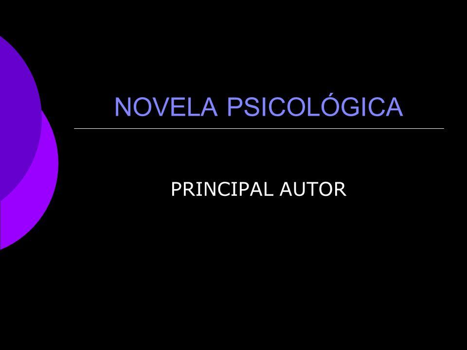 NOVELA PSICOLÓGICA PRINCIPAL AUTOR