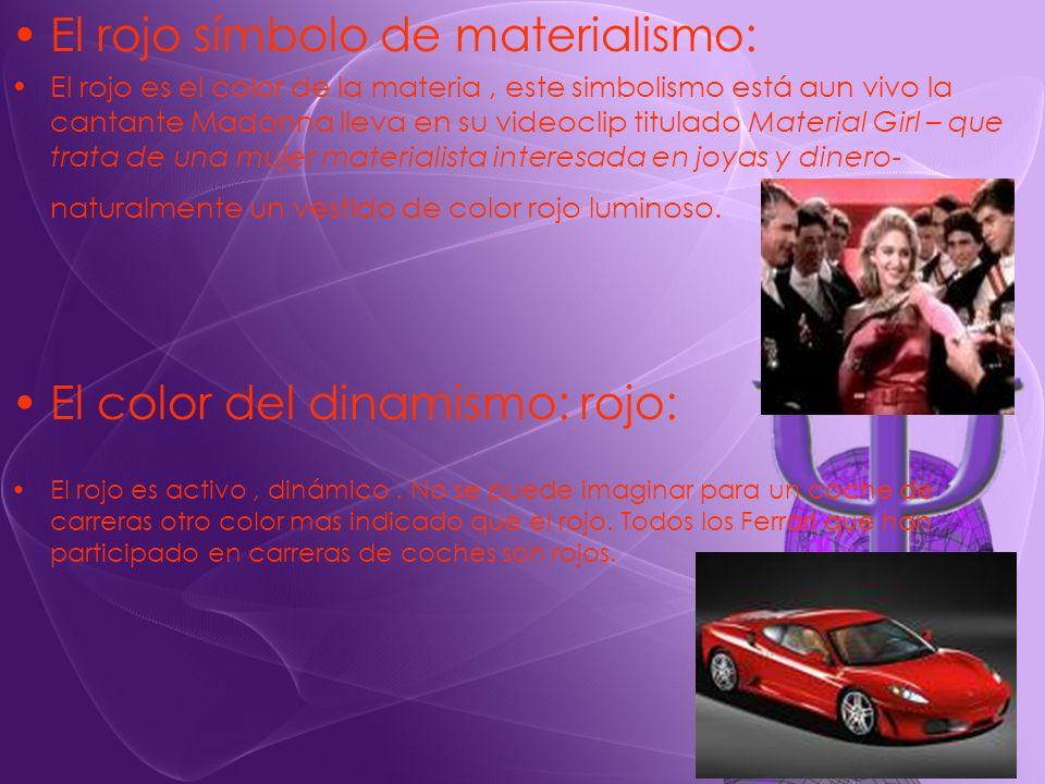 El rojo símbolo de materialismo: