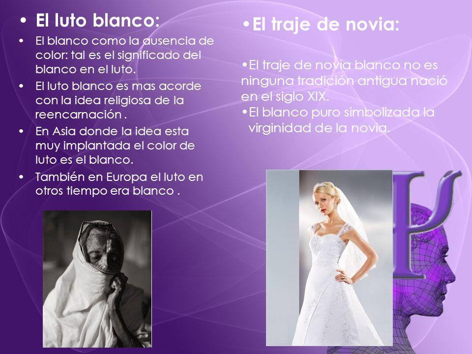 El luto blanco: El traje de novia: