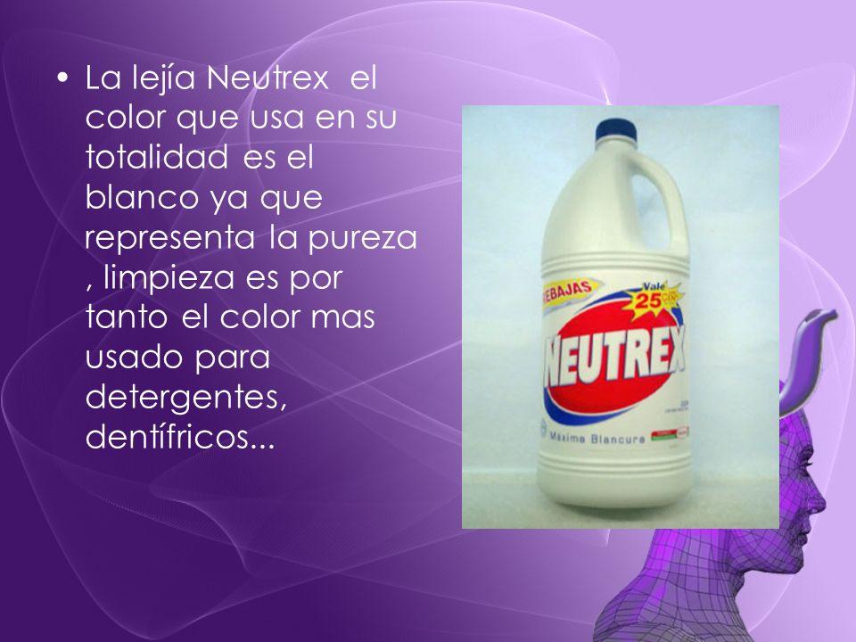 La lejía Neutrex el color que usa en su totalidad es el blanco ya que representa la pureza , limpieza es por tanto el color mas usado para detergentes, dentífricos...