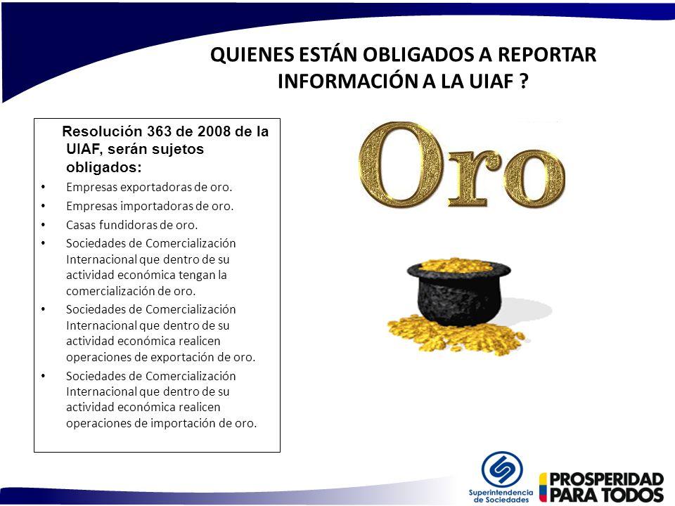 QUIENES ESTÁN OBLIGADOS A REPORTAR INFORMACIÓN A LA UIAF