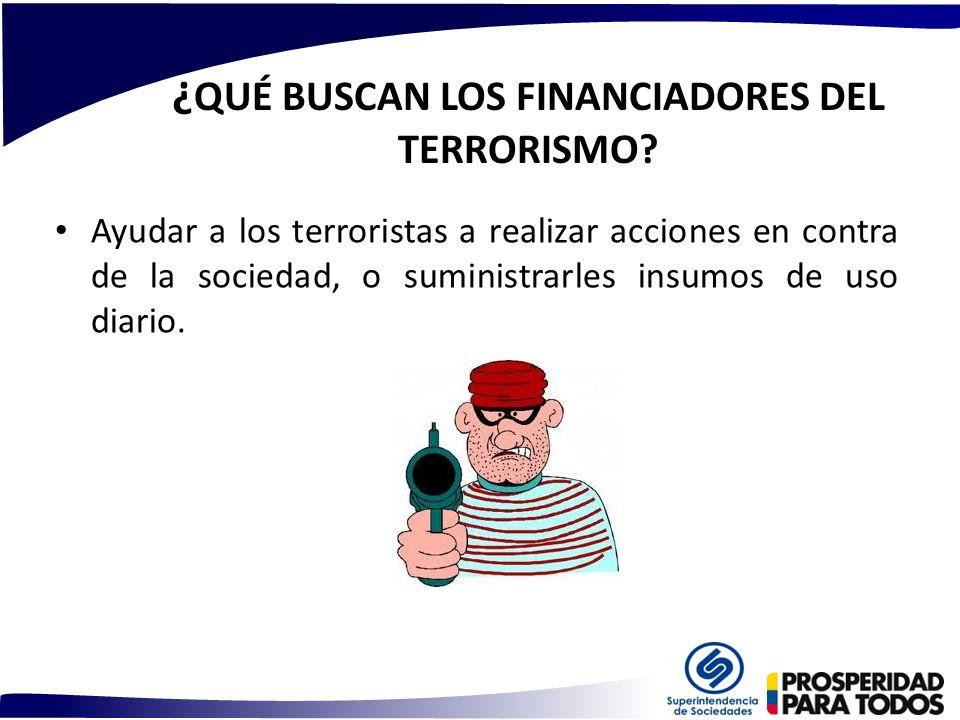 ¿QUÉ BUSCAN LOS FINANCIADORES DEL TERRORISMO