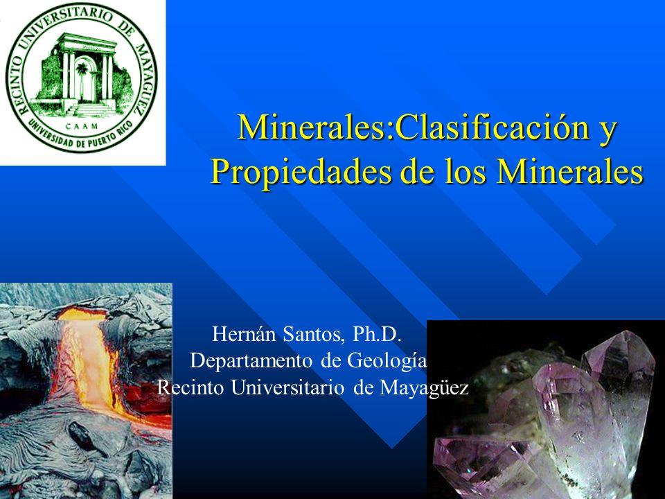 Minerales:Clasificación y Propiedades de los Minerales