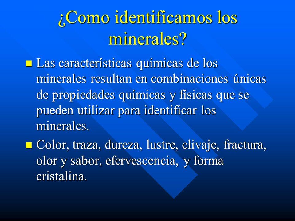 ¿Como identificamos los minerales